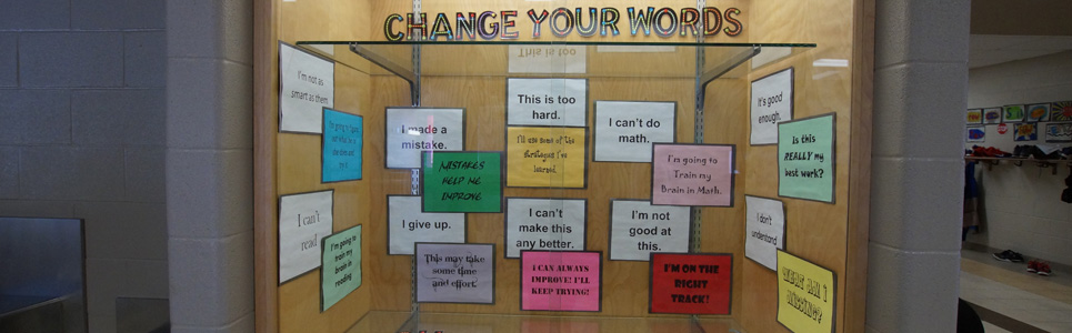 Display board promoting changing your mind set